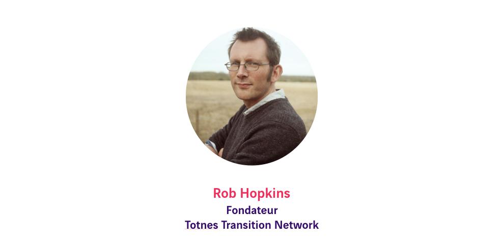Rob Hopkins - Building Beyond 2020