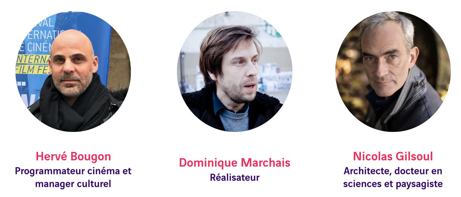 Hervé Bougon, Dominique Marchais, Nicolas Gilsoul