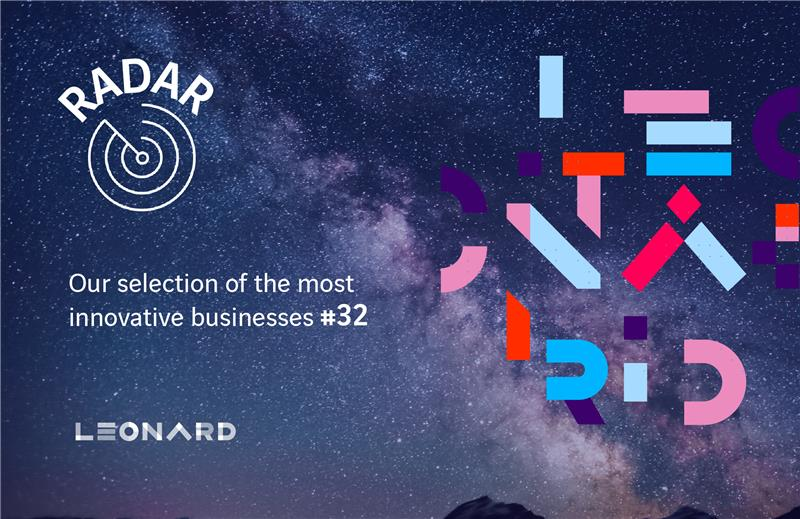 Radar – Our selection of innovative businesses #32