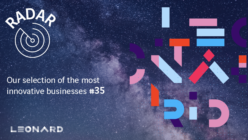 Radar – Our Selection of innovative businesses #35