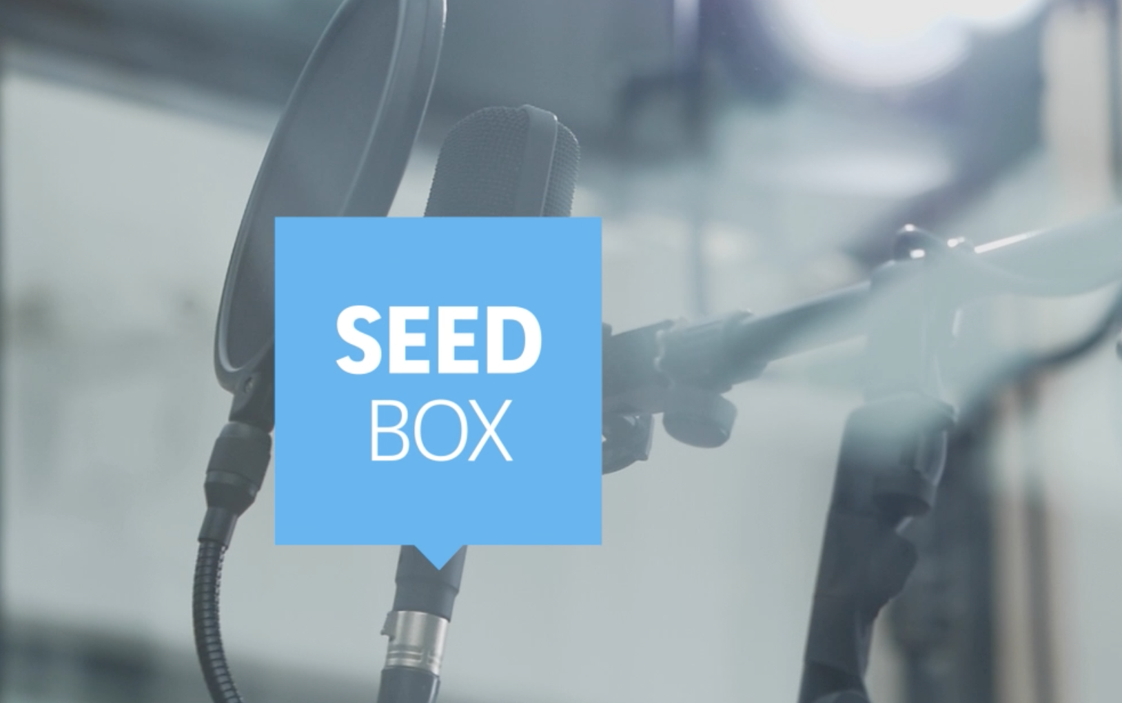 It's in the box ! Five videos to discover our SEED startups