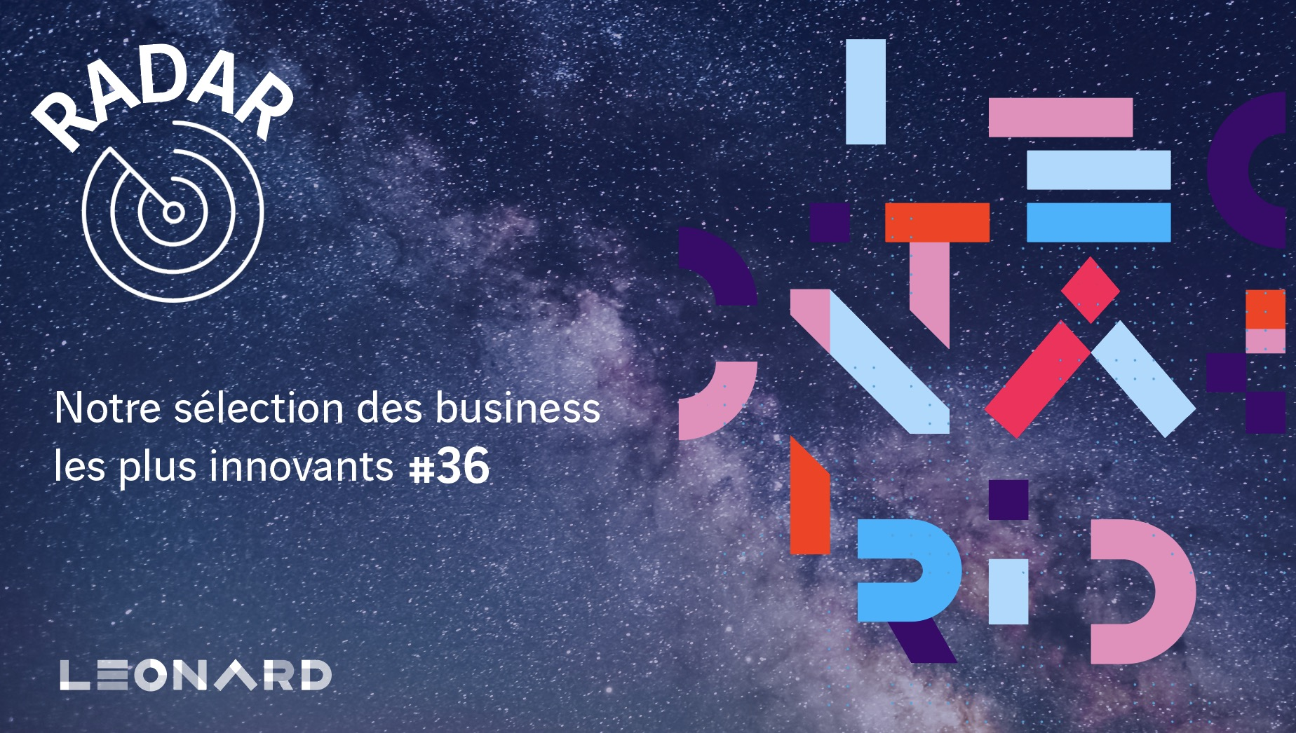 Radar – Our selection of innovative businesses #36